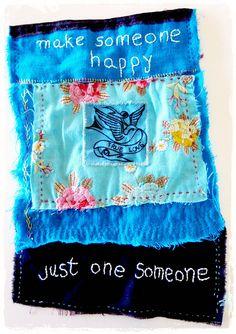 make someone happy, just one someone happy prayer flag, via Flickr.