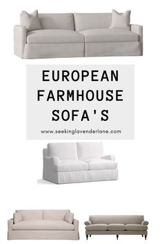 Sofa's for a European Farmhouse Style