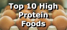 The 10 Best Foods High in Protein + Protein Snacks