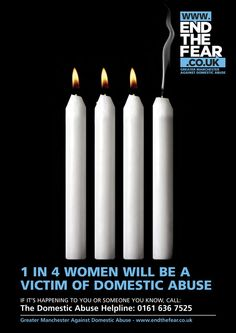 Greater Manchester Police Against Domestic Abuse - http://www.endthefear.co.uk/ - 0808 2000 247 - Feminicide, Woman Rights, Women Rights, Stop Violence Against Women, Domestic Violence