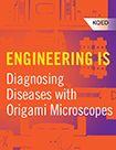 Engineering Is Diagnosing Diseases with Origami Microscopes  Find out about a $1 paper microscope that was designed to help diagnose diseases in developing countries. Thing 1, Course Offering, Countries, Origami, Engineering, Science, Education, Learning, Paper