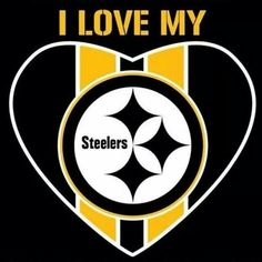 I love my Steelers