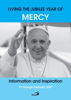 It offers information on what is the Jubilee Year of Mercy, its purpose, the meaning of the logo and motto, and the main events of the year.