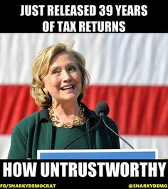 """Who's really """"untrustworthy""""? The one who is transparent, or the one who refuses to release his taxes, medical records, charity records, etc?"""