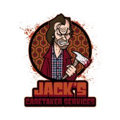 TeeFury: Jack's Caretaker Services by mikehandyart