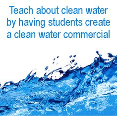 #lesson plans that teach students about clean water by having your them create a commercial that promotes clean air and pollution reduction #classroom #kidsactivities
