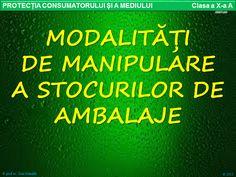 Profu`economist: MODALITĂȚI DE MANIPULARE A STOCURILOR DE AMBALAJE School