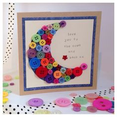 Handmade love you to the moon & back card with gorgeous buttons xx  www.handmadepea.bigcartel.com