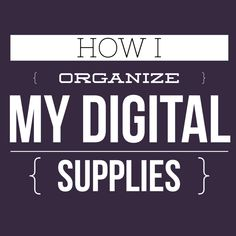 Several years ago I wrote a post for The Daily Digi that explains the  system that I still use to this day. Different organizing trends have come  and gone. I've experimenting with tagging (I have enjoyed tagging previews,  but the rest of it drives me crazy) and sorting using different methods,