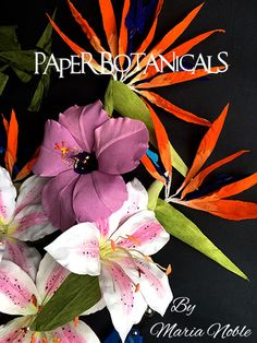 Tropical paper flower botanical for a birthday | Handmade PaPer FloweRs by Maria Noble