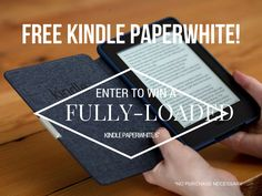 Win a free FULLY LOADED Kindle!
