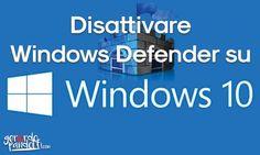 Windows 10 viene fornito con il suo antivirus Windows Defender, una valida alternativa che non sempre è possibile disattivarlo.