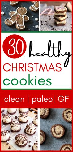 Are you hoping to enjoy all the Christmas cookies AND stay healthy? You definitely can! Here are 30 recipes for healthy Christmas cookies that are clean, paleo, and gluten free! They are perfect parties, for kids - refined sugar free, all designed to support your clean eating goals, even through the holidays! Click to start baking! #christmascookies #healthy #paleo #glutenfree #sugarfree #cleaneating #easy #recipes