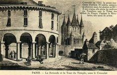 L'enclos du Temple : la Rotonde (détruite en 1863) et la Tour du Temple (détruite en 1808)