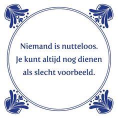 Tegeltjeswijsheid.nl - een uniek presentje - Niemand is nutteloos