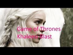 Game Of Thrones : Khaleesi Blast