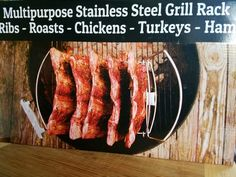 Turkey Ham, Grill Rack, Stainless Steel Grill, Rib Roast, Roast Chicken, Ribs, Cave, Bacon, Grilling