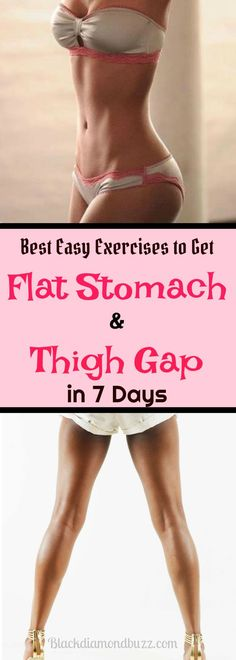 Best Easy Exercises to Get Flat Stomach, Tiny Waist, Thigh Gap and Lose Thigh Fat  in 7 Days #getflatstomach #losethighfat