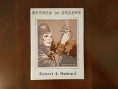 Book Haul/Spotlight – Blades for France by Robert E. Howard