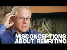 John Truby: Misconceptions About Rewriting