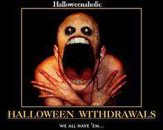 Halloween Withdrawals