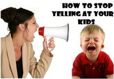 Tips from real moms about how to stop yelling at your kids.
