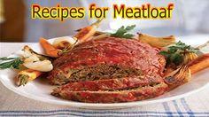 Recipes for Meatloaf