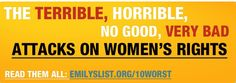 EMILY's List's Top 10 Terrible, Horrible, No Good, Very Bad Attacks on Womens Rights health