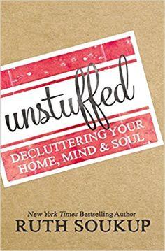 Unstuffed: Declutter