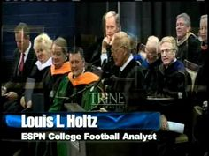 Lou Holtz Commencement Speech at Trine university - fantastic life advice for all of us