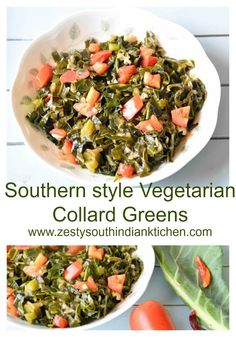 Southern Style Vegetarian Collard Greens - Zesty South Indian Kitchen