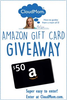 Enter to win a $50 Amazon Gift Card at cloudmom.com! Easy entry! Click the giveaway image to enter!