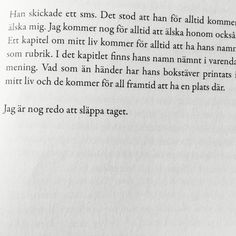 Jag är nog redo . Älska . Michaela forni Best Quotes, Love Quotes, Inspirational Quotes, Perfect Word, Truth Of Life, Heartbroken Quotes, Great Words, Note To Self, What Is Life About