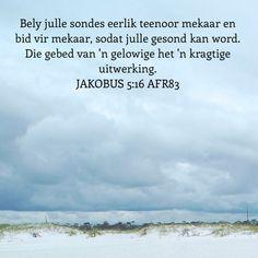 Die gebed van 'n gelowige het 'n kragtige uitwerking. Afrikaans Quotes, Bible, Van, Words, Biblia, Vans, Horse, The Bible, Vans Outfit
