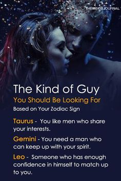 The Kind of Guy You Should Be Looking For Based on Your Zodiac Sign - https://themindsjournal.com/the-kind-of-guy-you-should-be-looking-for-based-on-your-zodiac-sign/