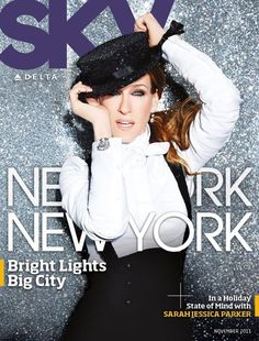 SJP sky magazine (Delta Airlines) -- loved this cover! unfortunately, my copy had someone's gum in it...no thanks!