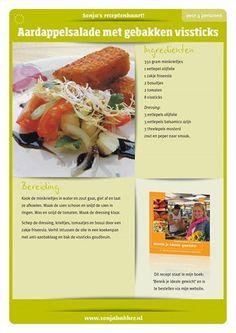 Sonja Bakker. Aardappelsalade met vissticks. Good Healthy Recipes, Diet Recipes, Snack Recipes, Healthy Food, Lunch Snacks, Quick Easy Meals, Nom Nom, Good Food, Food And Drink