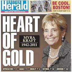 Myra Kraft 1942-2011- Heart of Gold - NE Patriots