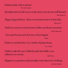 Fashion Quotes | fashion, from the dandy Beau Brummel to Jean Paul Gautier, fashion ...