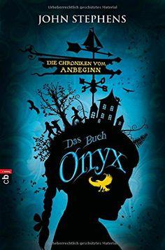 Die Chroniken vom Anbeginn - Onyx: Band 3 von John Stephens http://www.amazon.de/dp/3570153940/ref=cm_sw_r_pi_dp_Yukkvb0R85NZY