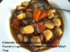 """Kakemilla: Farmor's Lapskaus / Grandmother's """"Lapskaus"""" - Thick Meat Soup"""