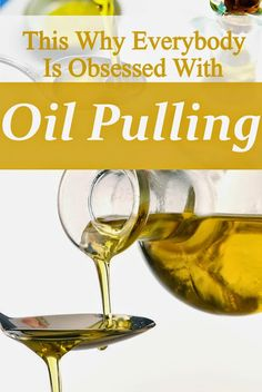 Health Matters: This Why Everybody Is Obsessed With Oil Pulling