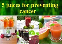 5 juices for preventing cancer
