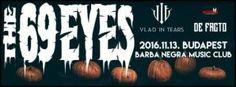 The 69 Eyes, Vlad In Tears, De Facto - Barba Negra Music Club (2016.11.13.)