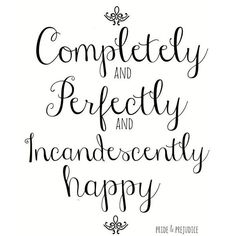 """Jane Austen Pride and Prejudice 8x10 Art Quote """"Completely, Perfectly,... ❤ liked on Polyvore"""