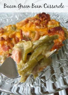 Bacon Green Bean Casserole ~ No Mushrooms!