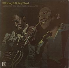 B B King Together For The First Time... Live 1974 UK 2-LP vinyl set ABCD605: B.B. KING & BOBBY BLAND Together For The First Time... Live…