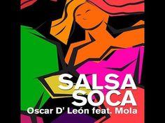 Oscar D' Leon Feat. Mola - Salsa Soca (New Salsa Nueva Hit 2015) - YouTube Grupo Niche, Salsa Music, Mp3 Song, Youtube, Songs, Salsa, Song Books, Youtubers, Youtube Movies