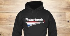 Love Netherlands Sweatshirt from LOVE NETHERLANDS  a custom product made just for you by Teespring. With world-class production and customer support, your satisfaction is guaranteed. - Netherlands It S Where My Story Begins