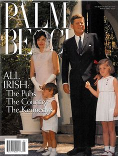 Palm Beach Illustrated, The Kennedy Family On The Cover